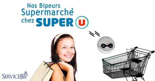 Nos bipeurs supermarché chez Super U