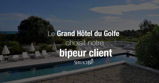 Le Grand Hôtel du Golfe choisit notre bipeur client