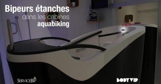 Des bipeurs étanches dans les cabines aquabiking