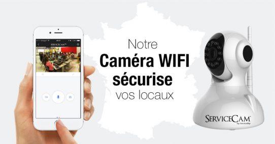 Notre caméra WIFI ServiceCam™ sécurise vos locaux