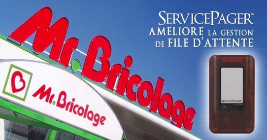 ServicePager™ gère l'attente chez Monsieur Bricolage